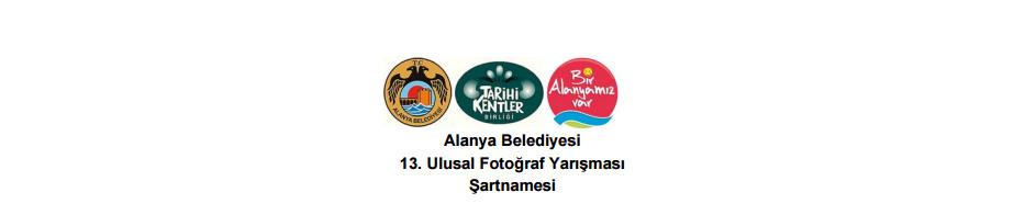 """""""Alanya Belediyesi 13. Ulusal Fotoğraf Yarışması"""" Son Katılım Tarihi : 05 Mayıs 2017"""