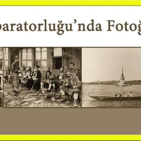 Osmanlı İmparatorluğu'nda Fotoğraf