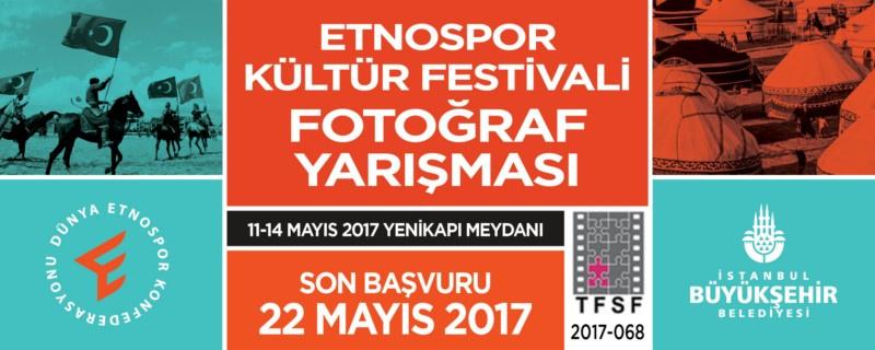 """Toplam 147.000 TL ÖDÜLLÜ """"Etnospor Kültür Festivali Fotoğraf Yarışması"""": Son Katılım Tarihi: 22 Mayıs 2017"""