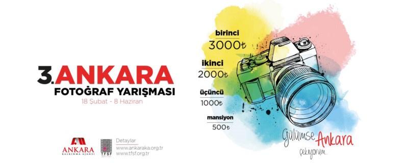 """Ankara Kalkınma Ajansı """"Ankara"""" 3. Fotoğraf Yarışması 2017 Son Katılım Tarihi:  08 Haziran 2017"""