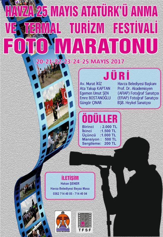 """HAVZA BELEDİYESİ """"25 Mayıs Atatürk'ü Anma ve Termal Turizm Festivali Foto Maratonu"""" 20-21-22-23-24-25 MAYIS 2017"""